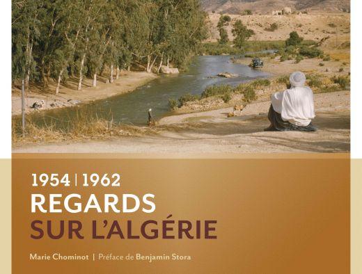"""© Couverture du livre """"Regards sur l'Algérie"""" - éditions Gallimard"""